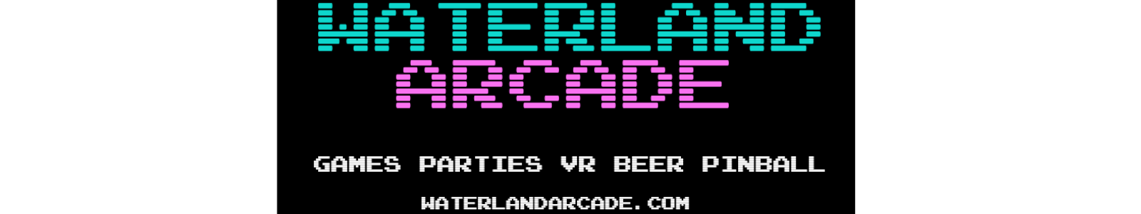 Waterland Arcade - Business Sponsor of The DJ Sessions
